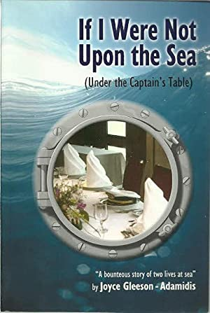 If I Were Not Upon the Sea: Gleeson-Adamidis, Joyce, Illustrated