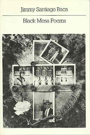 Black Mesa Poems: Baca, Jimmy Santiago,