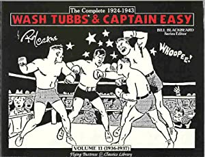 The Complete 1924-1943 Wash Tubbs & Captain Easy, Volume 11: 1936-1937