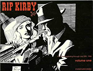 Rip Kirby, Volume One: From the beginning through July 20th, 1946