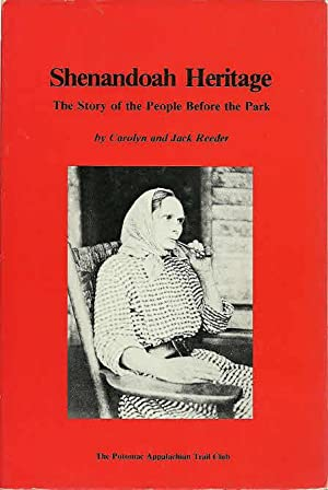 Shenandoah Heritage: The Story of the People: Reeder, Carolyn &