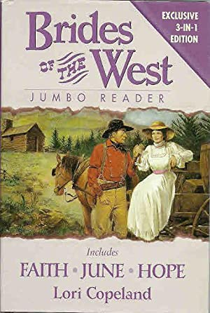 Brides of the West 3-in-1 Edition: Faith, June, & Hope