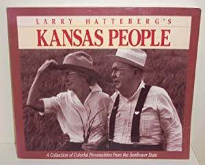 Larry Hatteberg's Kansas People (A Collection of: Hatteberg, Larry, Illustrated
