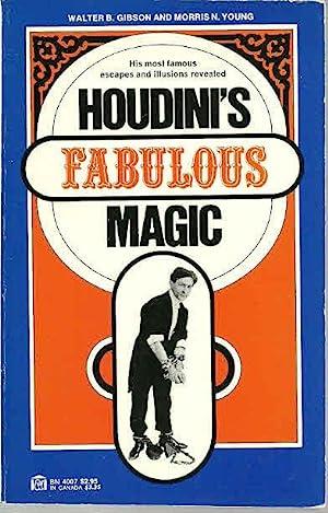 Houdini's Fabulous Magic: Gibson, Walter B