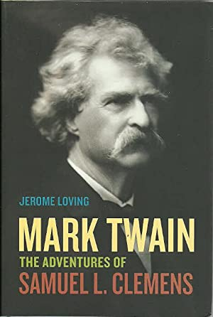 Mark Twain: The Adventures of Samuel L: Loving, Jerome, Illustrated