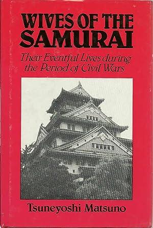 Wives of the Samurai: Matsuno, Tsuneyoshi, Illustrated by: