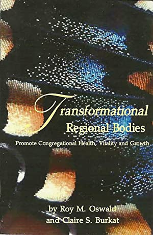 Transformational Regional Bodies: Oswald, Roy M