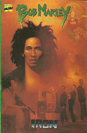 Bob Marley: Tale of the Tuff Gong (Book One: Iron)