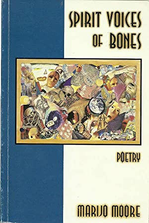 Spirit Voices of Bones: Moore, Marije, Illustrated by: