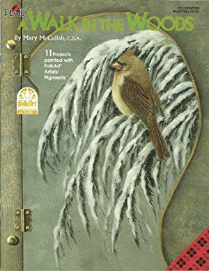 A Walk in the Woods: McCullah, Mary, Illustrated by: