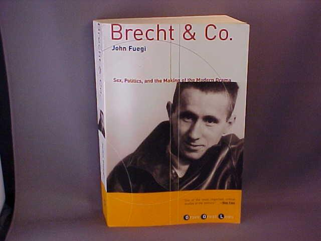 Brecht company drama making modern politics sex