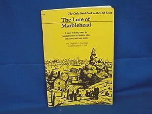 The Lure of Marblehead: Gamage, Virginia C.