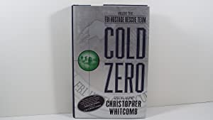 Cold Zero: Inside the Fbi's Hostage Rescue Team