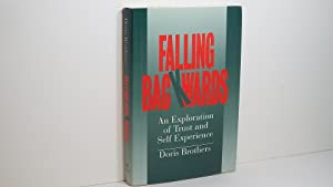 Falling Backwards: An Exploration of Trust and Self-Experience
