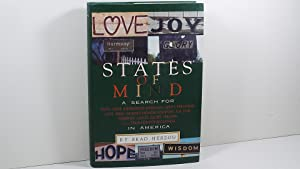 States of Mind: A Search for Faith, Hope, Inspiration, Harmony, Unity, Friendship, Love, Pride, W...