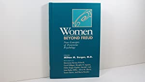 Women Beyond Freud: New Concepts of Feminine Psychology