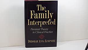 The Family Interpreted: Feminist Theory in Clinical Practice