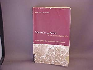 Montcalm and Wolfe: The French and Indian