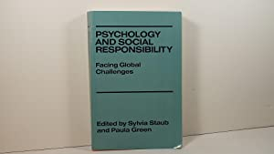 Psychology and Social Responsibility: Facing Global Challenges