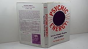 Psychic Energy: How to Change Desires into: Weed, Joseph J.