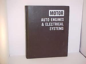 Motor Auto Engines and Electrical Systems 7th: Forier, Louis C.;Blanchard,