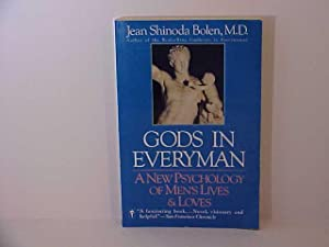 Gods in Everyman: A New Psychology of Men's Lives and Loves