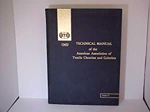 AATCC Technical Manual Volume 45, 1969