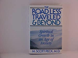 The Road Less Traveled & Beyond: Spiritual Growth in an Age of Anxiety