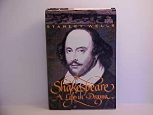 Shakespeare: A Life in Drama: Wells, Stanley
