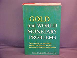 Gold and World Monetary Problems