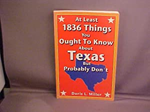 At Least 1836 Things You Ought to: Miller, Doris L.