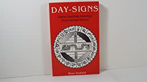 Day-Signs: Native American Astrology from Ancient Mexico