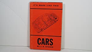 It's Made Like This Cars: Storer, J. D.