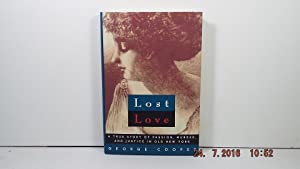 Lost Love: A True Story of Passion, Murder, and Justice in Old New York