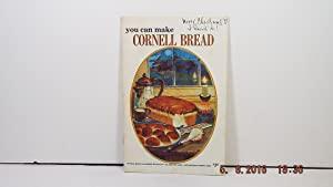 You Can Make Cornell Bread