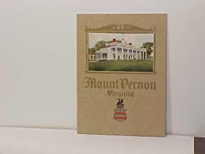 An Illustrated Handbook of Mount Vernon the: Mount Vernon ladies'