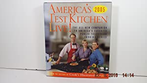 America's Test Kitchen Live!: The All-New Companion to America's Favorite Public Television Cooki...