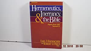 Hermeneutics, inerrancy, and the Bible: [papers from ICBI Summit II]