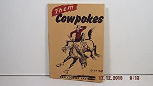 Them Cowpokes: Reid, Ace