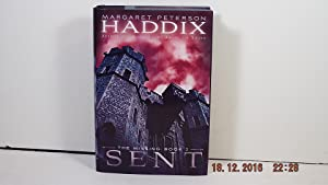 The Missing: Book 2 Sent: Haddix, Margaret Peterson
