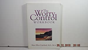 The Worry Control Workbook