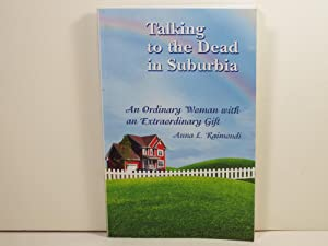 Talking to the Dead in Suburbia: An Ordinary Woman With an Extraordinary Gift