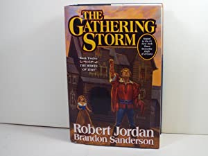 The Gathering Storm: Jordan, Robert &