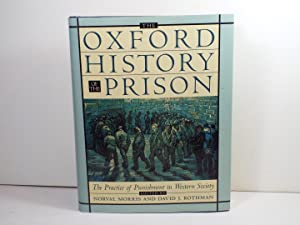 The Oxford History of the Prison: The Practice of Punishment in Western Society (Oxford Illustrat...