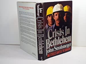 Crisis in Bethlehem: Big Steel's Struggle to Survive