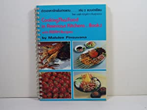 Cooking Thai Food in American Kitchens Book 2