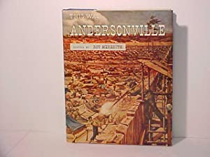 This Was Andersonville: The True Story of Andersonville Military Prison