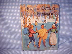 Indians, Settlers, and Pioneers in New York State