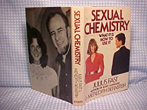 Sexual Chemistry: What It Is, How to: Fast, Julius;Bernstein, Meredith