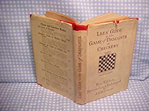 lees' Guide to the Game of Draughts: Dawson, J. W.